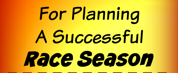 four tips for planning a successful race season